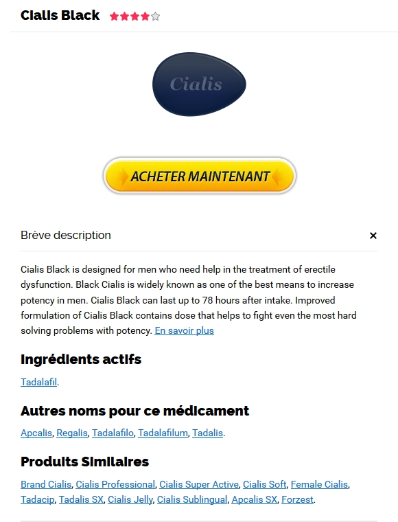 Cialis Black Pharmacie En Ligne France Fiable