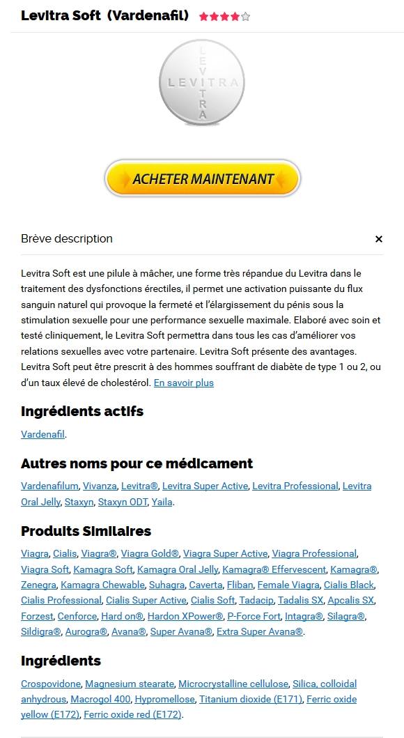 Achat Levitra Soft 20 mg Parapharmacie Pas Cher - Site Parapharmacie Pas Cher