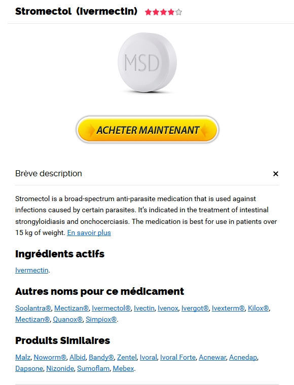 Stromectol Pharmacie En Ligne France Serieuse * Options de paiement flexibles