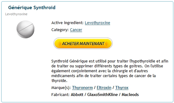 Acheter Levothyroxine France - Pharmacie Montrouge