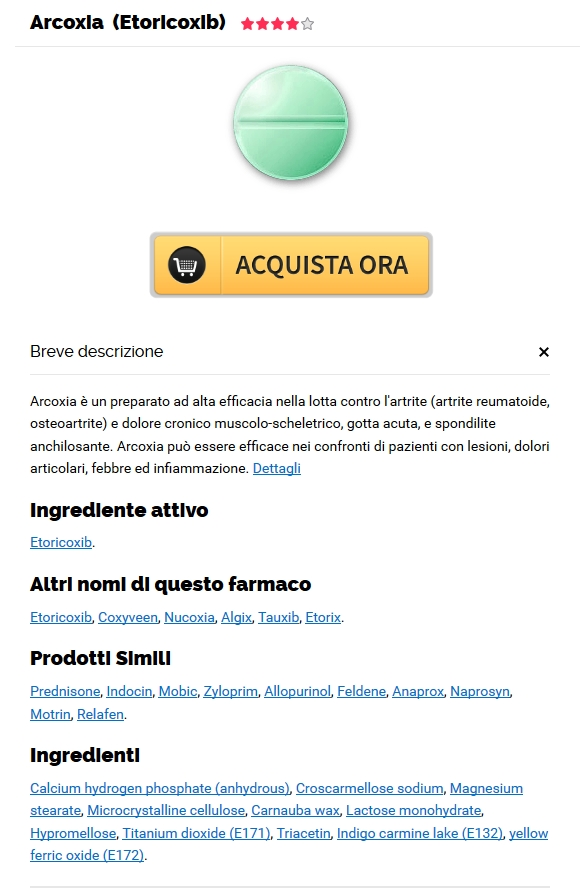 Comprare La Farmacia Online Etoricoxib. Online Pharmacy Cheap Overnight