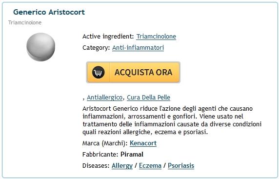 Aristocort A Buon Mercato In Puglia. come ottenere Aristocort online