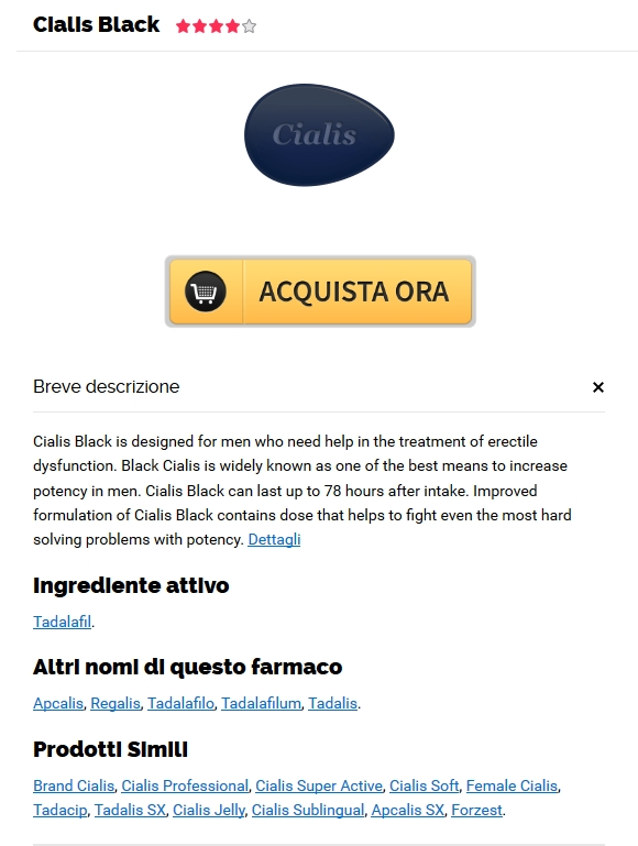 ordine Cialis Black - Dove Posso Ordinare Cialis Black Generico