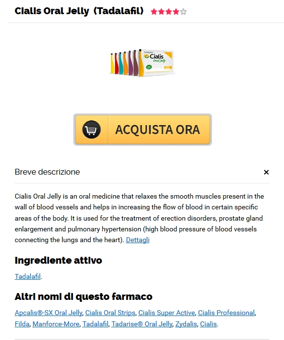 Ordine Generico Cialis Oral Jelly 20 mg | acquista pillole di Cialis Oral Jelly online