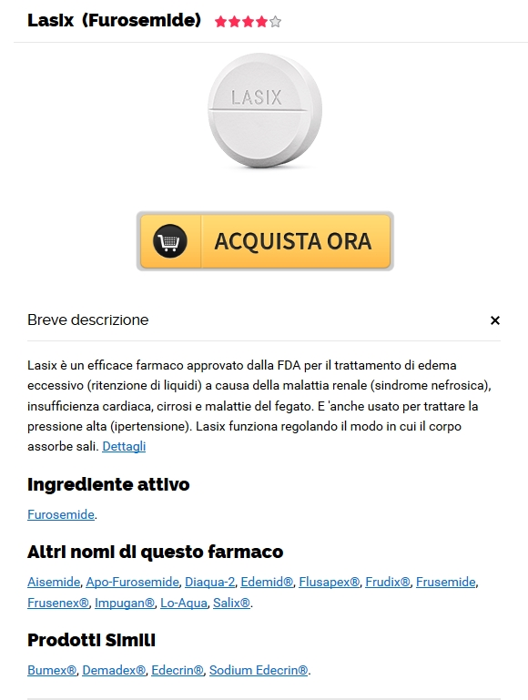 Comprare Online Lasix 100 mg. Visa, MC, Amex è disponibile