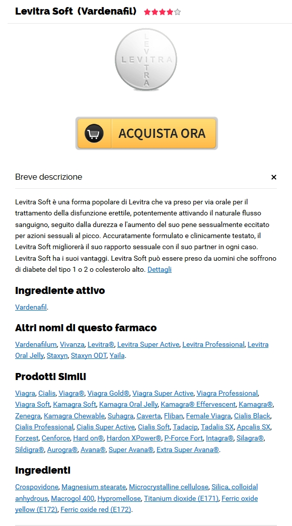 Pillole Di Levitra Soft 20 mg Senza Prescrizione. Farmacia Castel Del Monte On Line