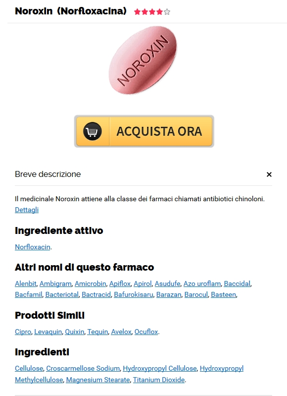 Dove Comprare Noroxin A Firenze * Farmacia Shop On Line